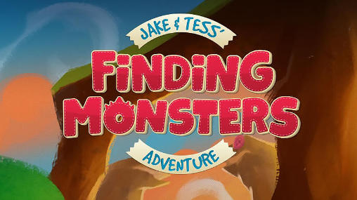 1_jake_and_tess_finding_monsters_adventure