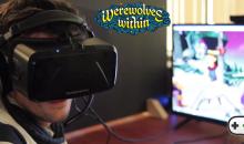 Werewolves Within inova em Realidade Virtual trazendo análise de voz e posicionamento por movimento ocular