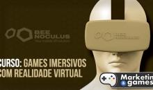 1º curso de Games Imersivos com realidade virtual do Brasil será lançado Online