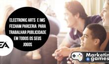 Electronic Arts (EA) fecha parceria para trabalhar com publicidade em todos os seus jogos