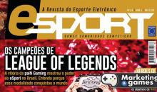 Brasil recebe revista especializada em E-Sports e demonstra o crescimento desse mercado
